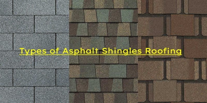 asphalt shingles types