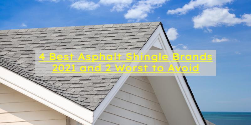 best asphalt shingle brands