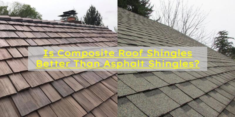composite roof vs asphalt shingles