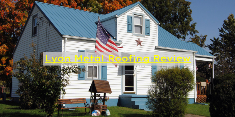 Lyon Metal Roofing Review