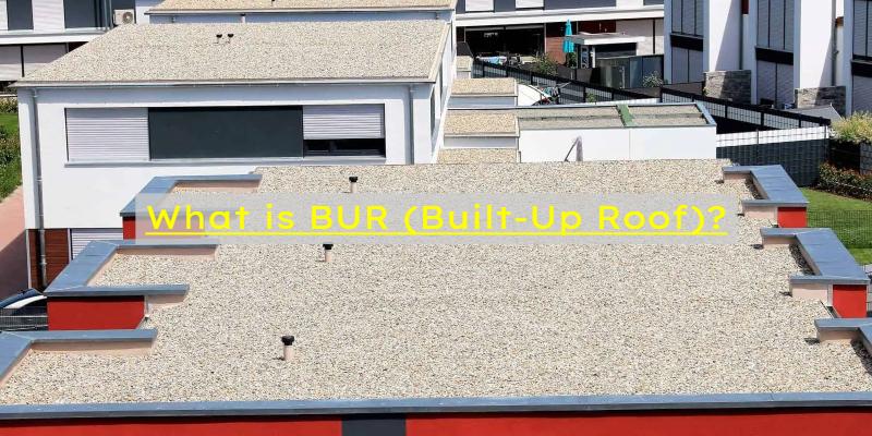 BUR built-up roof