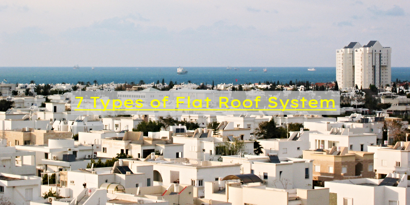 types of flat roof